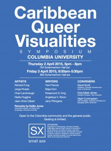 SYMPOSIUM: Caribbean Queer Visualities, April 2-3, 2015, Co-sponsored by Digital Black Atlantic Project
