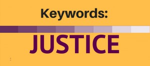 SAVE THE DATE: Keyword: Justice