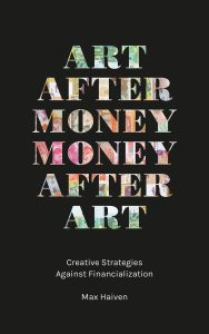 Unpayable Debt:  A Student's Reflections on the Launch of Max Haiven's Art After Money, Money After Art and Caribbean Debt Syllabus, Second Edition
