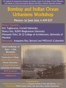 Bombay and Indian Ocean Urbanisms Workshop: Themes, Logistical Challenges, and Opportunities